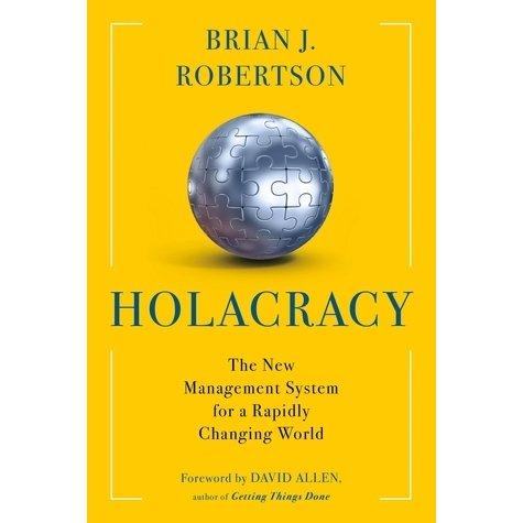 Книга Холакратия Брайена Робертсона